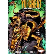 Yu The Great:  Conquering The Flood