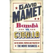 """Bambi Vs. """"godzilla"""": on the Nature, Purpose, and Practice of the Movie Business"""