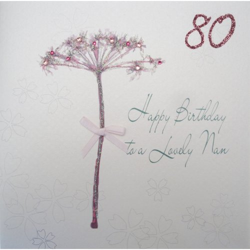 WHITE COTTON CARDS Bd52 80 Dandelion Happy Birthday To A Lovely Nan Handmade 80th Card White On OnBuy