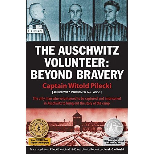 Auschwitz Volunteer: Beyond Bravery