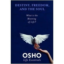 Destiny, Freedom, and the Soul
