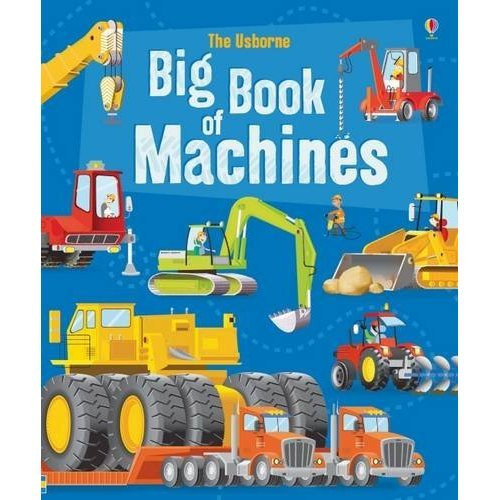 Big Book of Machines (Big Books) (Big Books of Big Things)