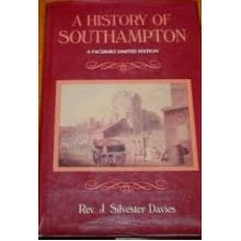 A history of Southampton: Partly from the manuscript of Dr. Speed, in the Southampton Archives