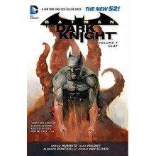 Batman the Dark Knight: Clay Volume 4