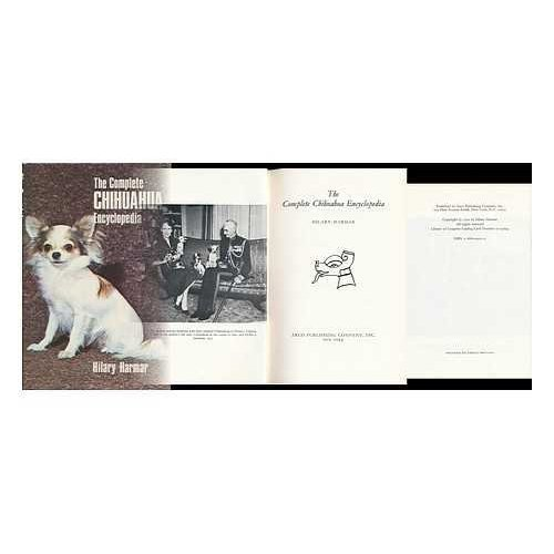 The Complete Chihuahua Encyclopedia