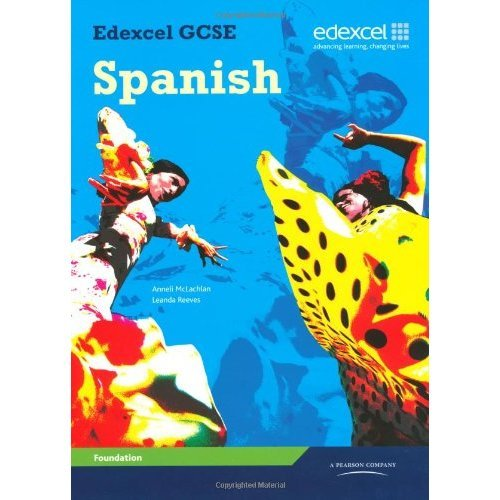 Edexcel GCSE Spanish Foundation: Student Book