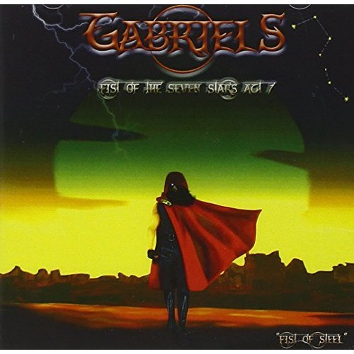 Gabriels - Fist Of The Seven Stars Act 1 [CD]