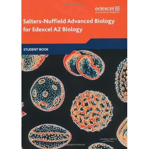 Salters Nuffield Advanced Biology A2: Student Book (salters-nuffield Advanced Biology 08)
