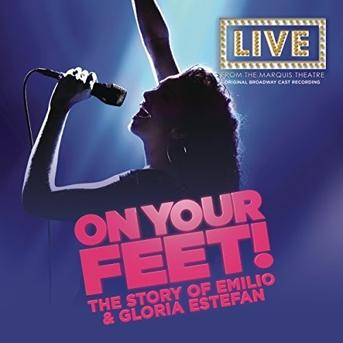 Original Broadway Cast of on Your Feet - on Your Feet (original Broadway Cast Recording) [CD]