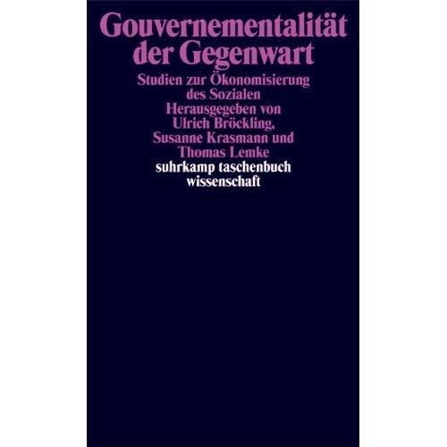 Gouvernementalität der Gegenwart.