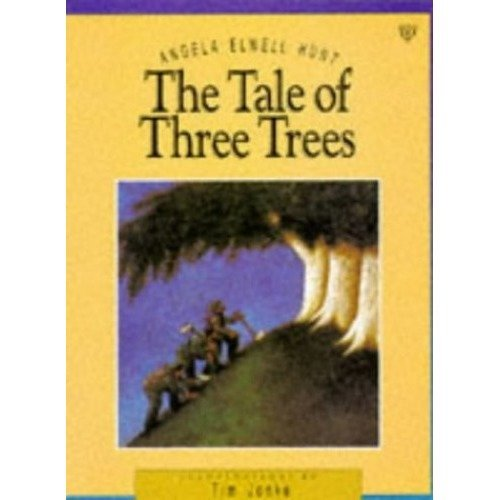The Tale of Three Trees (picture Storybooks)