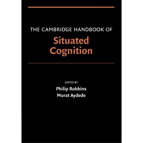 The Cambridge Handbook of Situated Cognition (Cambridge Handbooks in Psychology)