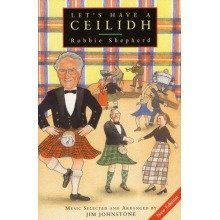 Let's Have a Ceilidh: Guide to Scottish Dancing (canongate)