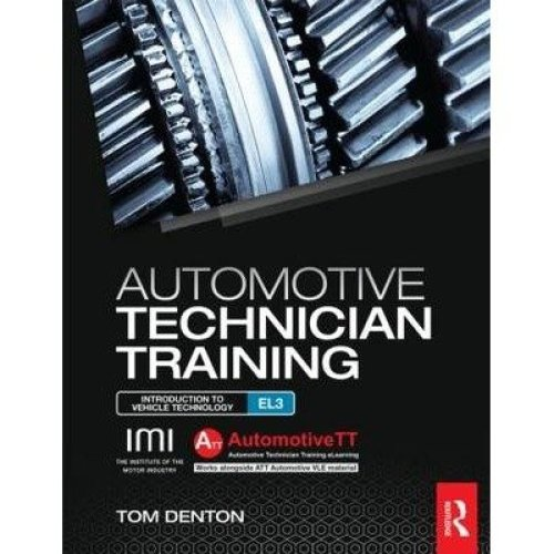 Automotive Technician Training: Entry Level 3: Introduction to Light Vehicle Technology Entry Level 3