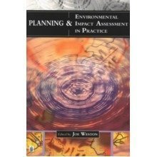 Planning and Environmental Impact Assessment in Practice