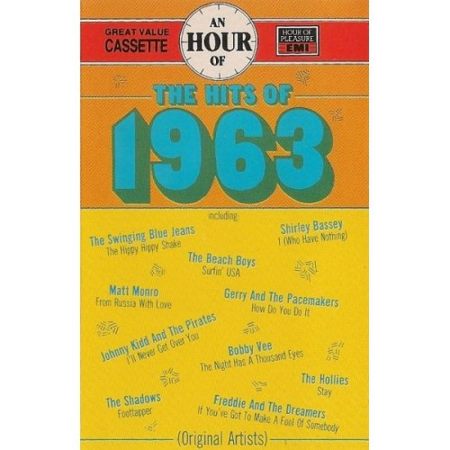 An Hour of the Hits of 1963 [Audio Cassette] Various
