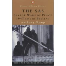 The SAS: The Savage Wars of Peace: 1947 to the Present:Revised Edition (Penguin Classic Military History)