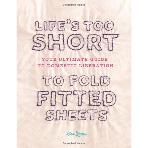 Life's Too Short/Fold Fitted Sheets
