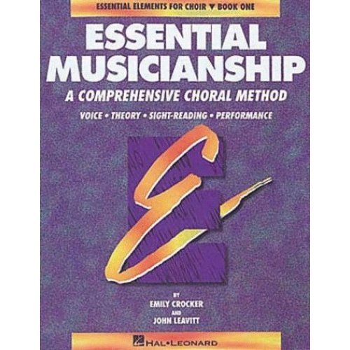 Essential Musicianship, Book 1: Essential Elements for Choir