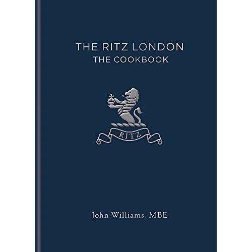 The Ritz London: The Cookbook