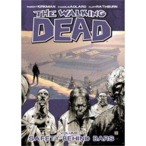 The Walking Dead: Safety Behind Bars V. 3