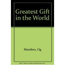 Greatest Gift in the World