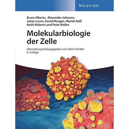 Molekularbiologie der Zelle
