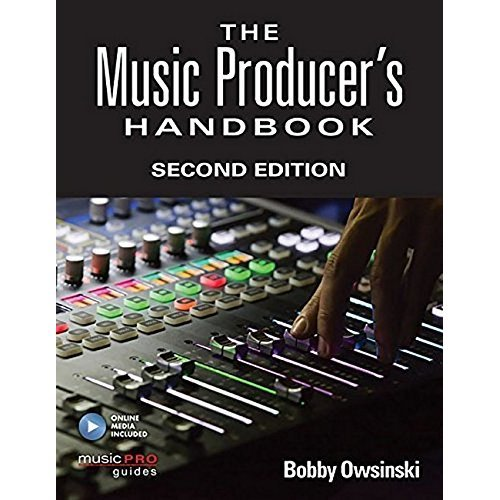 The Music Producer's Handbook: Second Edition (Music Pro Guides)