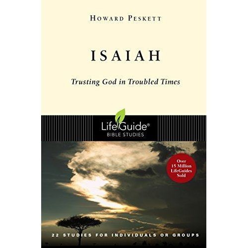 Isaiah: Trusting God in Troubled Times (Lifeguide Bible Studies)
