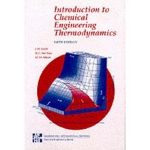 Introduction to Chemical Engineering Thermodynamics (McGraw-Hill International Editions Series)