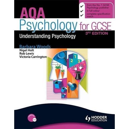 AQA Psychology for GCSE: Understanding Psychology 3rd Edition (Aqa for Gcse)