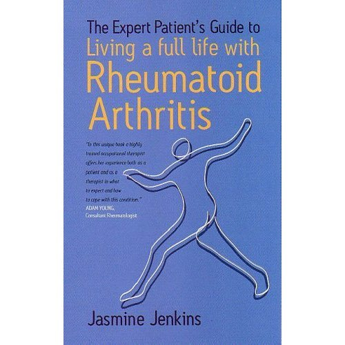 Living With Rheumatoid Arthritis (Expert Patients Guide)
