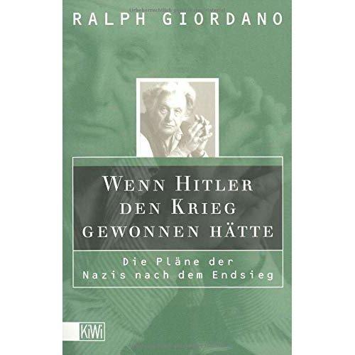 Wenn Hitler den Krieg gewonnen hätte.