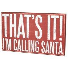 Primitives Large Christmas Box Sign - I'm Calling Santa