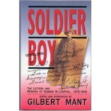 Soldier Boy: Letters and Memoirs of Gunner W.J.Duffell, 1915-1918