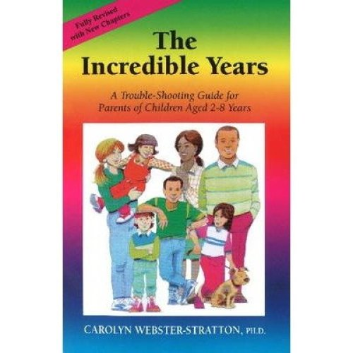 The Incredible Years: A Trouble‑Shooting Guide - Carolyn Webster-Stratton