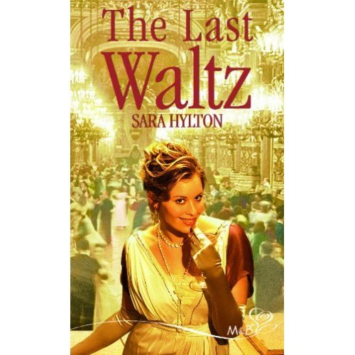 The Last Waltz (Mills and Boon Shipping Cycle)