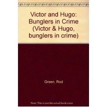 Victor and Hugo: Bunglers in Crime (victor & Hugo, Bunglers in Crime)