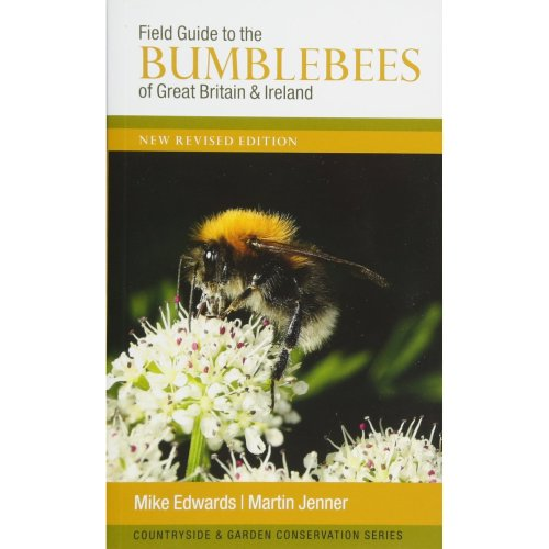 Field Guide to the Bumblebees of Great Britain and Ireland: New Revised Edition