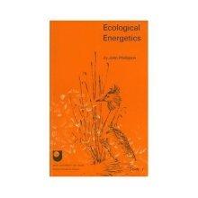 Ecological Energetics (Studies in Biology)