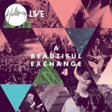 Hillsong Live - a Beautiful Exchange [CD]