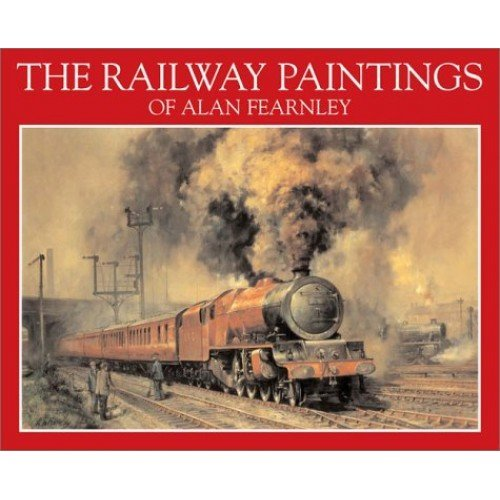 The Railway Paintings of Alan Fearnley
