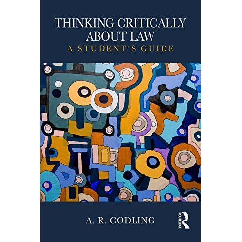Thinking Critically About Law: A Student's Guide