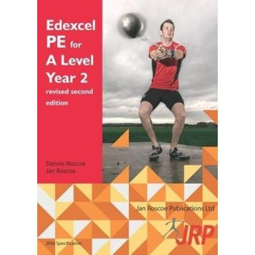Edexcel PE for A Level Year 2 revised second edition 2018