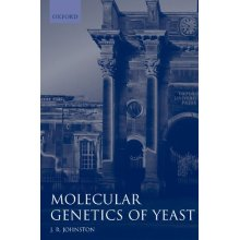 Molecular Genetics of Yeast : A Practical Approach: A Practical Approach (Practical Approach Series)