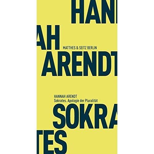 Sokrates. Apologie der Pluralität