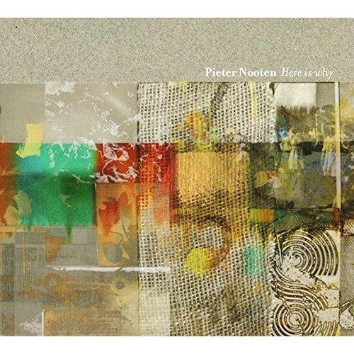 Pieter Nooten - Here Is Why [CD]