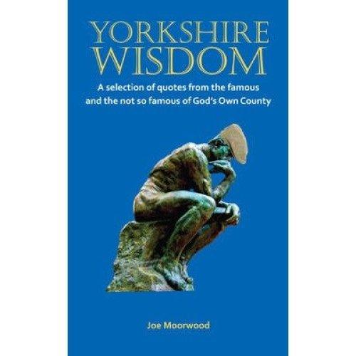 Yorkshire Wisdom