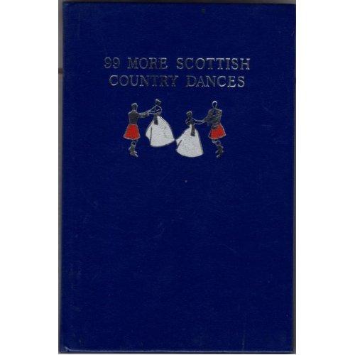 99 More Scottish Country Dances , Milligan J & Stewart I