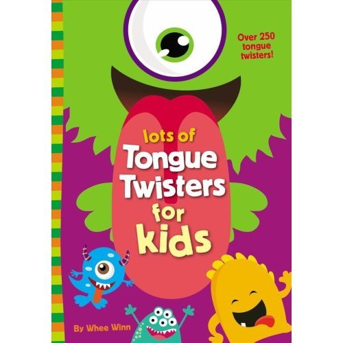Lots of Tongue Twisters for Kids